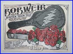 Bob Weir Grateful Dead Winter Tour 2013 Original Concert Poster Silkscreen