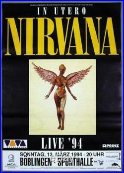 NIRVANA Kurt Cobain mega rare original Böblingen 1994 IN UTERO concert poster