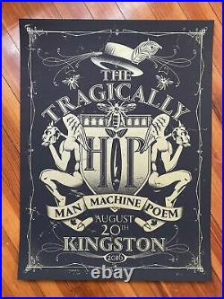 The Tragically Hip Final Concert Poster KINGSTON 2016 Gord Downie RIP Unsigned